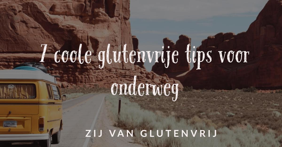 7 glutenvrije tips onderweg
