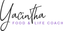 Yacintha, Food & Life Coach